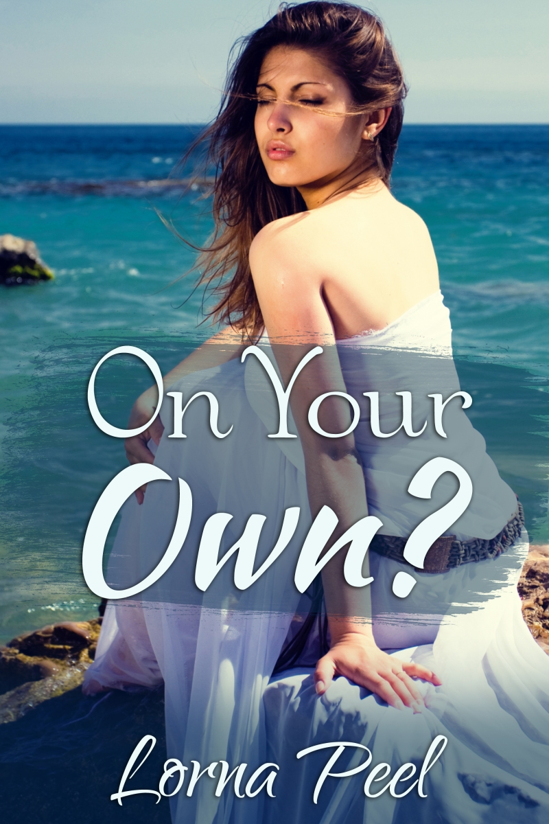On Your Own? - A Short Story by Lorna Peel